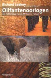 Olifantenoorlogen : om het behoud van de Afrikaanse natuur