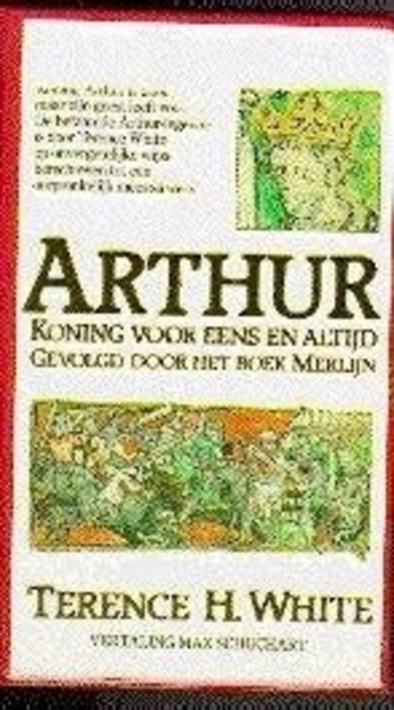Arthur : koning voor eens en altijd ; Het boek Merlijn