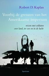 Voorbij de grenzen van het Amerikaanse imperium : reizen met soldaten over land, ter zee en in de lucht