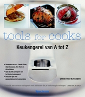 Tools for cooks : keukengerei van A tot Z
