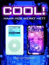 Cool! : maar hoe werkt het?