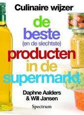 Culinaire wijzer 2007 : de beste (en de slechtste) producten in de supermarkt