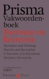 Prisma vakwoordenboek toerisme en recreatie