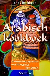 Arabisch kookboek : de keuken van 1001 nacht