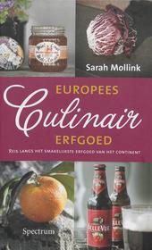 Europees culinair erfgoed : reis langs het smakelijkste erfgoed van het continent