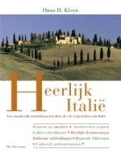 Heerlijk Italië : een smaakvolle ontdekkingsreis door de vele wijnstreken van Italië