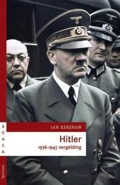 Hitler 1936-1945 : vergelding
