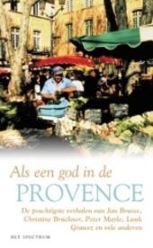 Als een god in de Provence