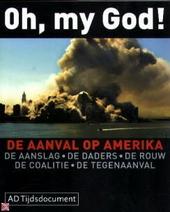 Oh, my God ! : de aanval op Amerika