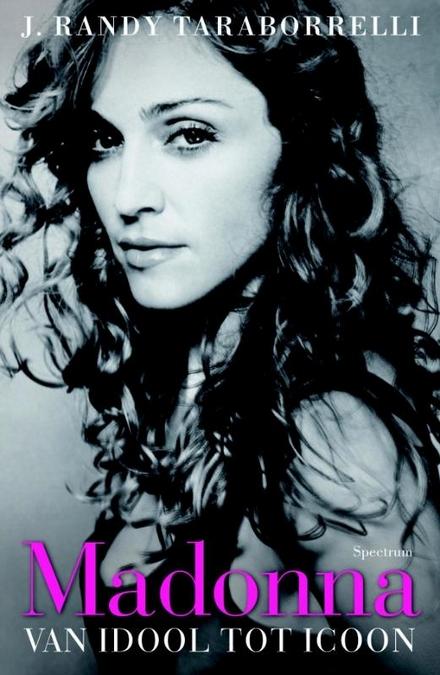 Madonna : van idool tot icoon