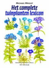 Het complete tuinplanten lexicon