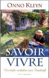 Savoir vivre : heerlijke verhalen over Frankrijk