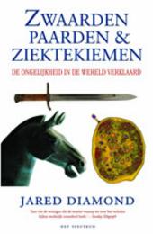 Zwaarden, paarden en ziektekiemen : waarom Europeanen en Aziaten de wereld domineren