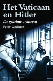 Het Vaticaan en Hitler : de geheime archieven