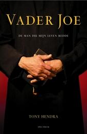 Vader Joe : de man die mijn leven redde