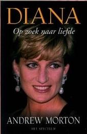 Diana : op zoek naar liefde