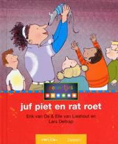 Juf Piet en rat Roet