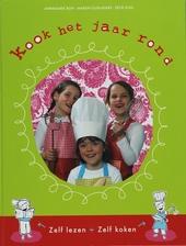 Kook het jaar rond : zelf lezen + zelf koken
