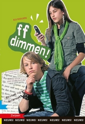 ff dimmen!