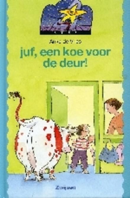 Juf, een koe voor de deur !