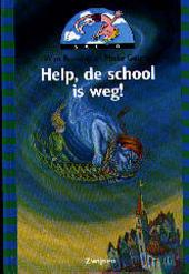 Help, de school is weg !