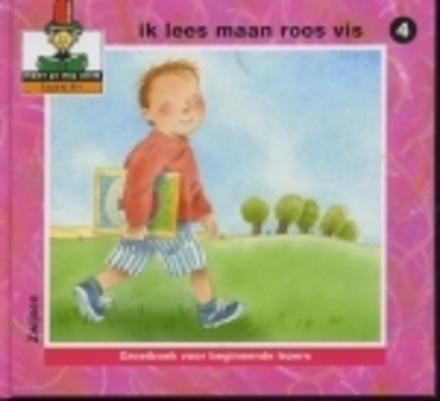 Ik lees maan roos vis : groeiboek voor beginnende lezers