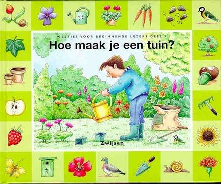 Hoe maak je een tuin ?