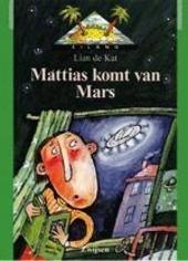 Mattias komt van Mars