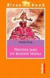 Prinses Jara en ridder Misha