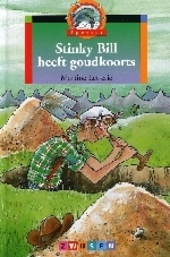 Stinky Bill heeft goudkoorts