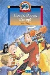 Hocus, pocus, pas op !