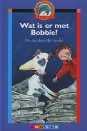 Wat is er met Bobbie ?
