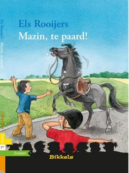 Mazin, te paard !