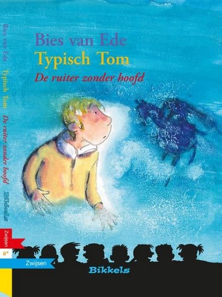 Typisch Tom : de ruiter zonder hoofd