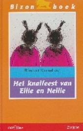 Het knalfeest van Ellie en Nellie