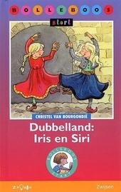 Dubbelland : Iris en Siri