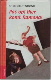 Pas op! Hier komt Ramona!