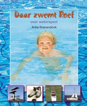 Daar zwemt Roef : over watersport