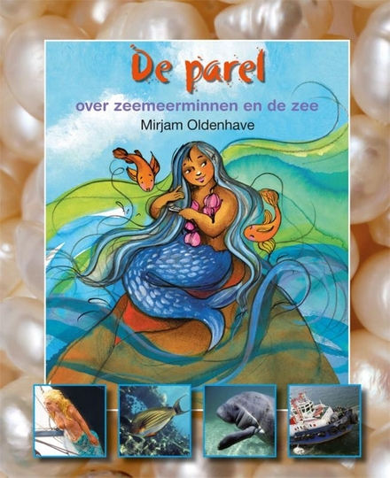 De parel : over zeemeerminnen en de zee