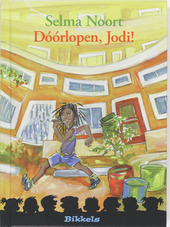 Dóórlopen, Jodi!