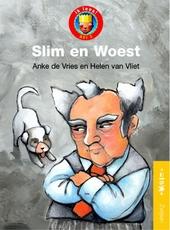 Slim en Woest