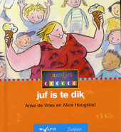Juf is te dik
