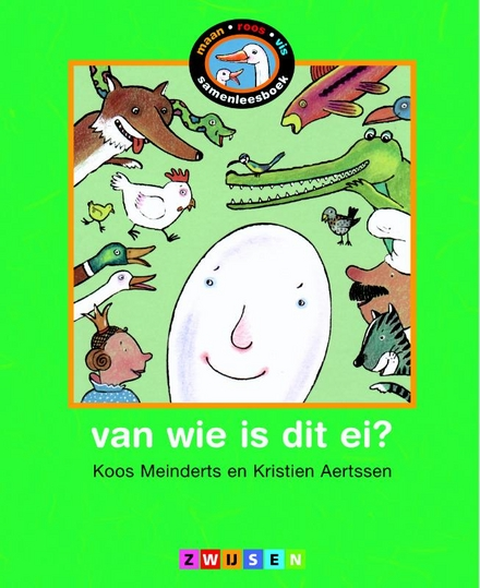 Van wie is dat ei ?