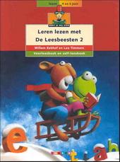 Leren lezen met de Leesbeesten 2 : voorleesboek en zelf-leesboek