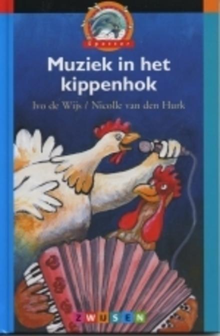 Muziek in het kippenhok