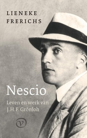 Nescio : leven en werk van J.H.F. Grönloh