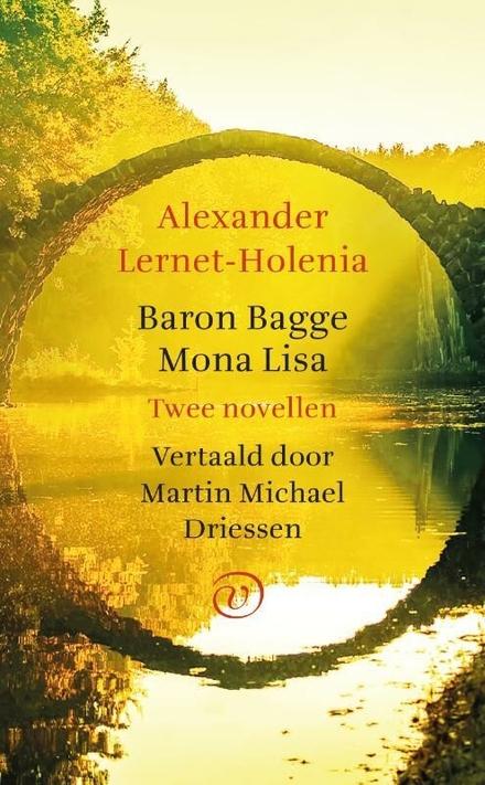 Baron Bagge ; Mona Lisa : twee novellen