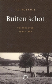 Buiten schot : voettochten 1974-1982