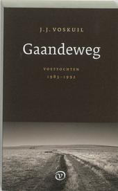 Gaandeweg : voettochten 1983-1992