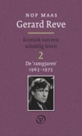 Gerard Reve : kroniek van een schuldig leven. 2, De 'rampjaren' 1962-1975